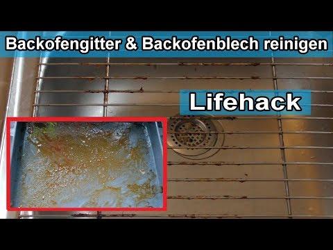 Backofenrost & Backofenblech mühelos reinigen – Backblech & Backofengitter sauber machen - Trick