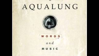 Aqualung - Arrivals