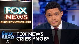 "Trump Plays Victim & Fox News Cries ""Mob"" 