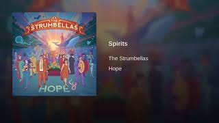 Spirits- The Strumbellas