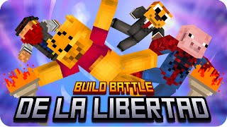 BUILD BATTLE DE LA LIBERTAD! | Minecraft - Sarinha, Macu, Exo Y Luh