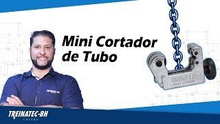 Mini Cortador de Tubo