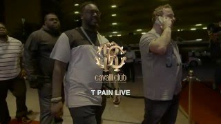 T  PAIN Live  CAVALLI CLUB DUBAI 2016