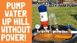 Pump Water Up Hill Without Power!  Build Your Own Ram Pump for your to your garden homestead or farm
