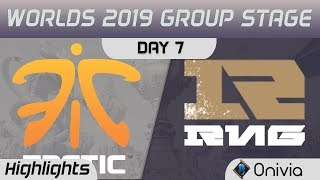 FNC vs RNG Highlights Worlds 2019 Main Event Group Stage Fnatic vs Royal Never Give Up by Onivia