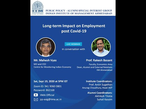 """Long-term Impact on Employment post Covid-19"" by Mahesh Vyas"