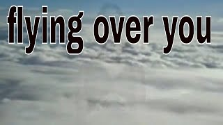 Flying Over You