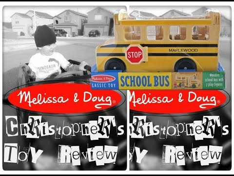 Christopher's Toy Review: Melissa & Doug School Bus