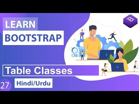 Bootstrap Table Classes Tutorial in Hindi / Urdu