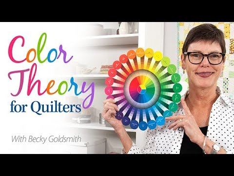 Color Theory for Quilters | An Annie's Online Class PREVIEW