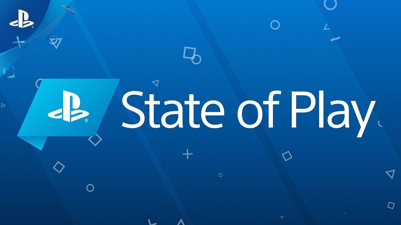 State of Play – Resumo do Show