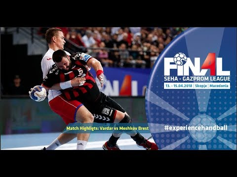 Final 4: Match highlights - Vardar vs Meshkov Brest