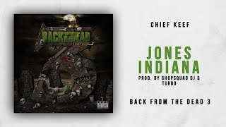 Gambar cover Chief Keef - Jones Indiana (Back From The Dead 3)