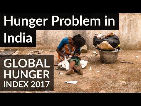 भारत में कुपोषण और भुखमरी की समस्या Global Hunger Index 2017 - How hungry is India?