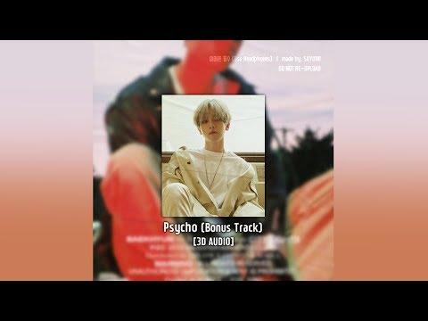 [3D AUDIO] 백현 (BAEKHYUN) - Psycho (Bonus Track)