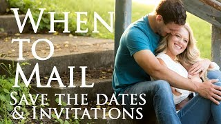 When To Mail Save The Dates, Wedding Invitations, & Thank You Cards