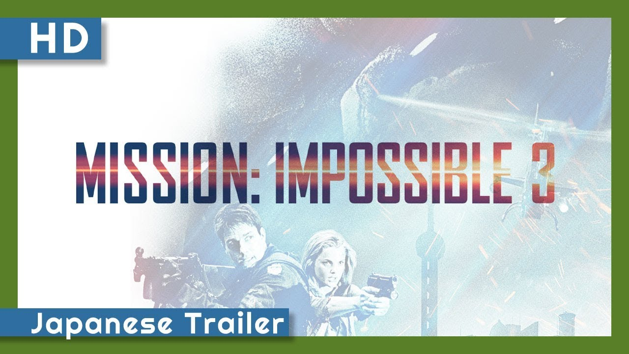 Trailer för Mission: Impossible III