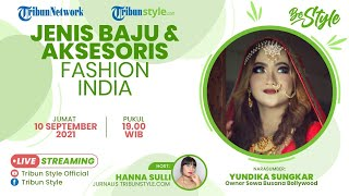 BE STYLE: Jenis Baju dan Aksesoris Fashion India