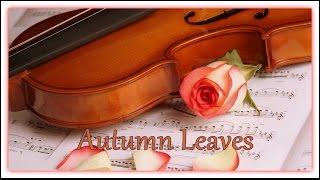 ♫ Autumn Leaves ♫ Folhas de Outono ♫ 101 Strings Orquestra