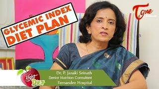Glycemic Index Diet Plan Right Diet by Dr P Janaki Srinath GlycemicIndexDietPlan