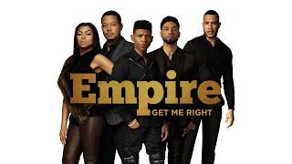 Empire Cast - Get Me Right (Audio) ft. Sierra McClain, Serayah, Yazz