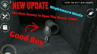 The New Enemy in Eyes The Horror Game:Good Boy(Nightmare Mode)Full Gameplay