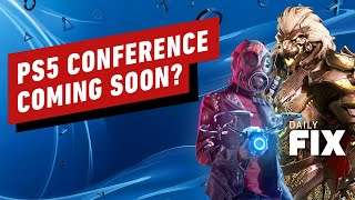 PS5 Conference Coming Soon? - IGN Daily Fix