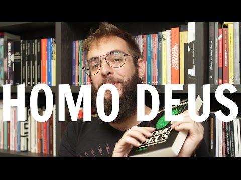 Ep. #110: Homo Deus, de Yuval Noah Harari