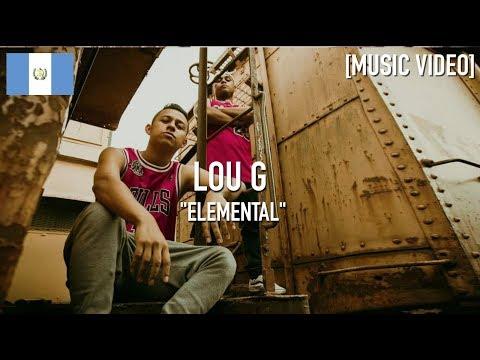 Lou G - Elemental ( Prod. By Teve The Beatmaker ) [ Music Video ]