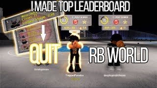 MAKING THE #1 ON THE LEADERBOARD QUIT RBWORLD 2! SUPERSTAR DROPPED OFF IN 3S!
