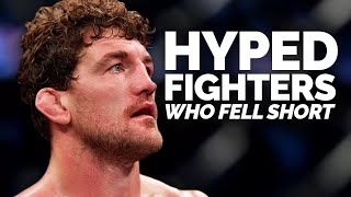 10 HYPED MMA Fighters who Struggled In The UFC (Hype Trains Derailed)