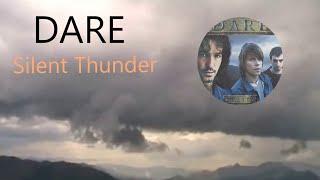 Dare - Silent Thunder