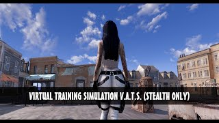 Fallout 4 - Virtual Training Simulation VATS Stealth Only