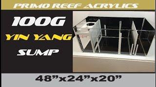 "100g Yin Yang Sump (48""x24""x20"")"
