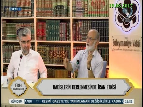 19-08-2017 Hadislerin Derlenmesinde İran Etkisi – Süleymaniye Vakfı Fıkıh Müzakereleri – Hilal TV