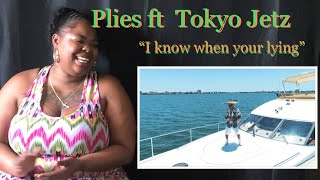 """Plies Ft Tokyo Jetz """"I Know Know When Your Lying""""official Music Video REACTION!"""