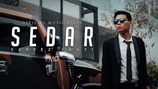 Fareez Fauzi - Sedar (Official Music Video)