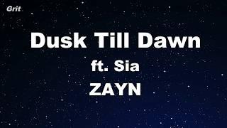 Dusk Till Dawn Ft. Sia - ZAYN Karaoke 【With Guide Melody】 Instrumental