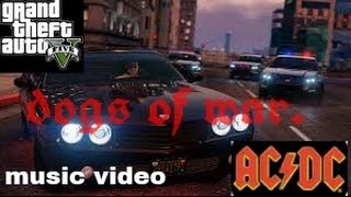 ac dc Dogs of war GTA v