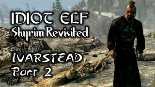 Skyrim Revisited - 036 - Ivarstead - Part 2