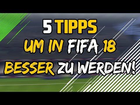 5 TIPPS UM IN FIFA 18 BESSER ZU WERDEN!