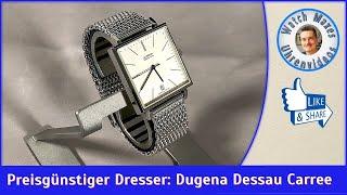 """Die """"gute Uhr"""" für kleines Geld: Dugena Premium Dessau Carree"""