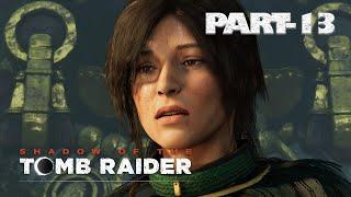 SHADOW OF THE TOMB RAIDER Gameplay Walkthrough Part 11 Death of UNURATU [1080p HD]