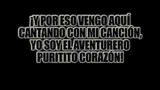 El Aventurero - Antonio Aguilar   {Letra}