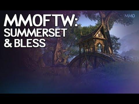 MMOFTW - Summerset & Bless Online