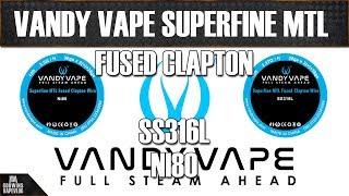 Vape Dráty - Vandy Vape Superfine MTL Fused Clapton