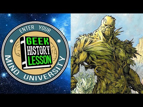 Best Swamp Thing Stories - Geek History Lesson