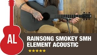 RainSong Smokey SMH Element Acoustic Review