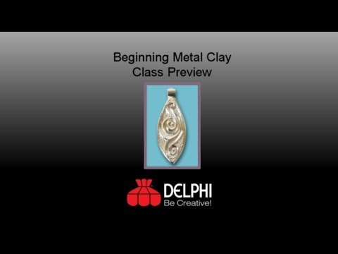 Beginning Metal Clay Class Preview | Delphi Glass
