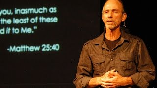 Tim Gamwell: Missions Unto the Least of These